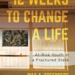 Twelve Weeks to Change a Life